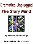 Dramatica Unplugged: The Story Mind (ebook)